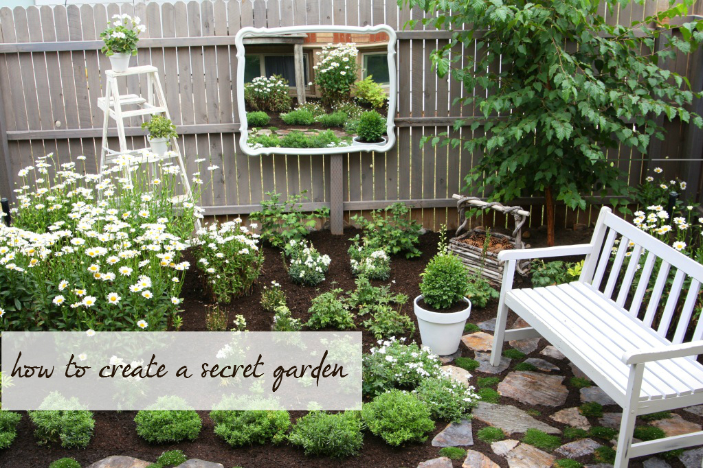 How to create secreat garden The final Secret Garden post