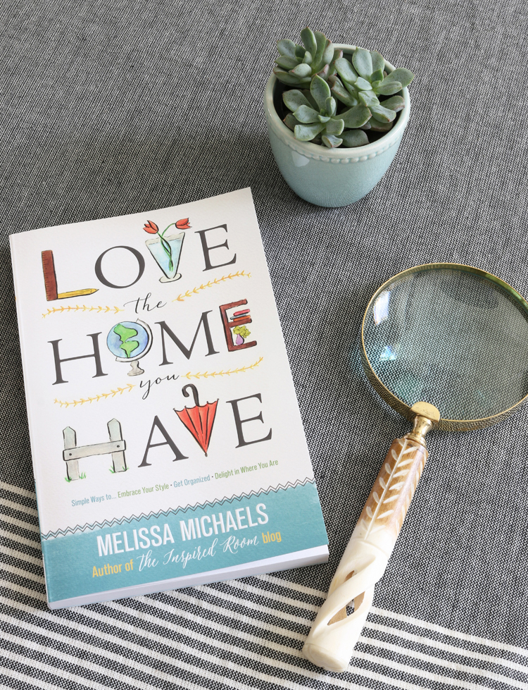 Love_the_Home_You_Have_-_new_book_by_Melissa_Michaels_of_The_Inspired_Room[1]