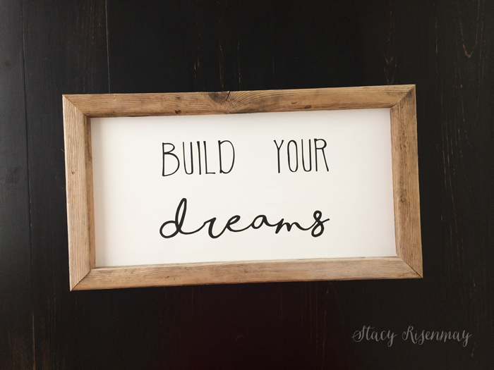 build-your-dreams-sign