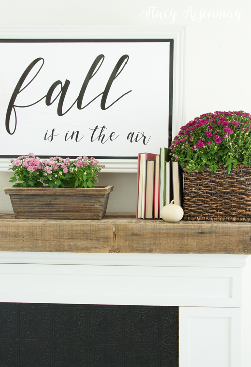 Fall is in the air sign above mantel